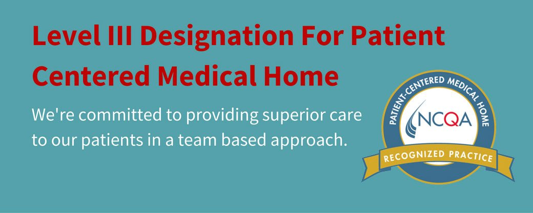 Level III Designation for Patient Centered Medical Home